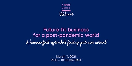 Future Fit business for a post-pandemic world tickets