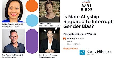 International Womens Day Is Male Allyship Required to Interrupt Gender Bias tickets
