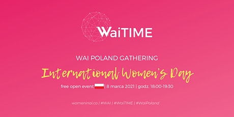 WaiTIME POLAND: Women's Day Networking Session tickets