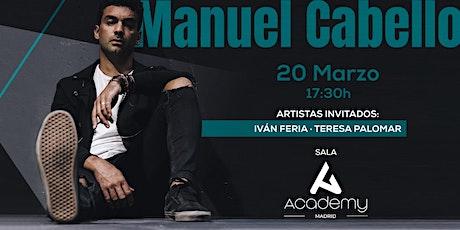 Manuel Cabello en concierto entradas