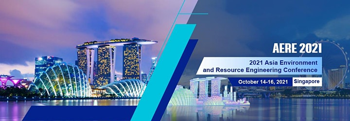 Asia Environment and Resource Engineering Conference (AERE 2021) image