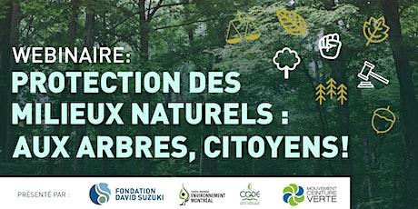 [Webinaire] Protection des milieux naturels: aux arbres citoyens! billets