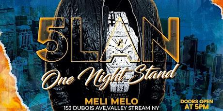 5LAN ONE NIGHT STAND tickets