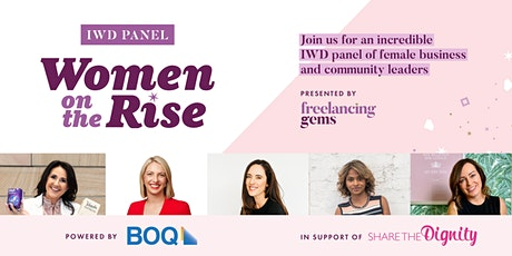 IWD Panel: Women on the Rise Networking Lunch tickets