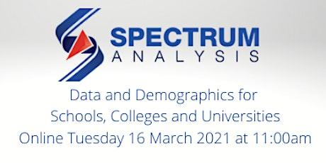 Data and Demographics for Schools, Colleges & Universities Online 16/3/21 tickets