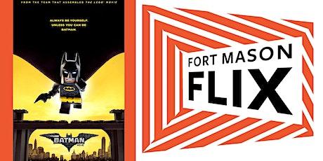 FORT MASON FLIX: The Lego Batman Movie tickets