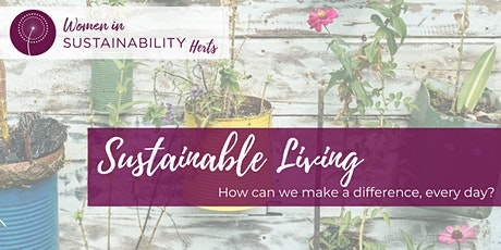 Sustainable Living: How Can We Make a Difference, Every Day? tickets