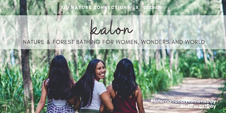 Kalon: Forest Bathing for Women, Wonders and World tickets