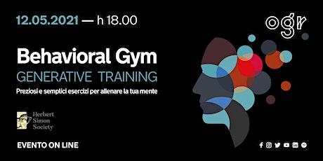 Behavioral Gym #6 – Generative Training biglietti