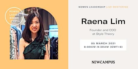 Virtual Mentoring   Power Ladies Breakfast with Raena Lim tickets