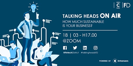 Talking Heads - How much is Sustainable your Business biglietti