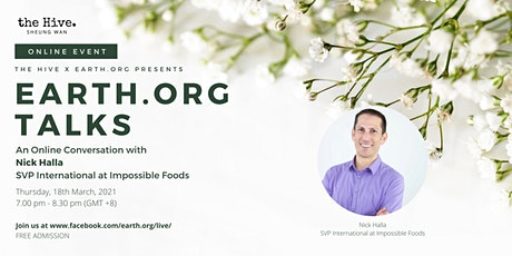 Earth.Org Talks: An Online Conversation with Nick Halla tickets