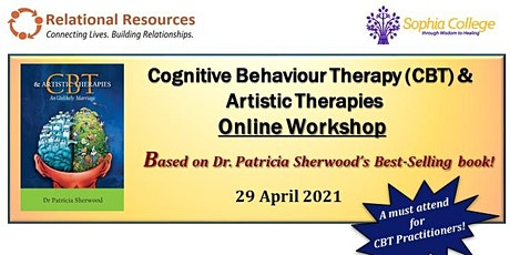CBT &  Artistic Therapies by Dr Patricia Sherwood tickets