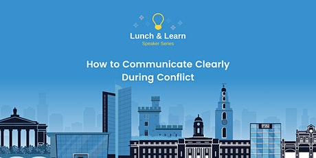 How to Communicate Clearly During Conflict tickets