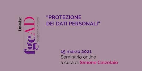 """""""PROTEZIONE DEI DATI PERSONALI"""" – Simone Calzolaio biglietti"""