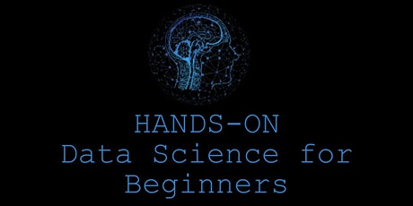 HANDS-ON Data Science for Beginners tickets
