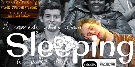 English Comedy - Perdidos Presents a comedy show about Sleeping in Public tickets