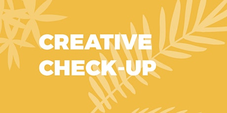March Creative Check-Up: an online network for creatives tickets