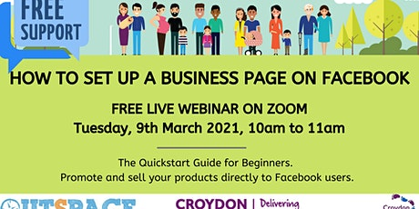 How to set up a  Facebook Business Page  - for Croydon families & residents tickets