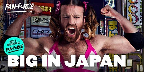 Big In Japan - documentary tickets
