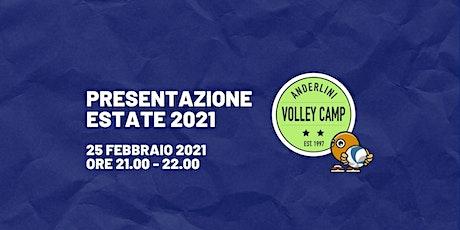 Anderlini Volley Camp - Presentazione estate 2021 biglietti
