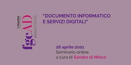 """""""DOCUMENTO INFORMATICO E SERVIZI DIGITALI"""" – Sandro di Minco biglietti"""