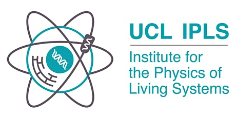 UCL Institute for the Physics of Living Systems Annual Symposium 2021 tickets