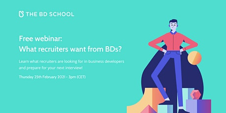 Free webinar: What recruiters want from business developers? tickets