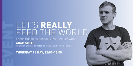 Adam Smith - Let's really feed the world tickets