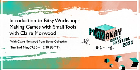 Introduction to Bitsy Workshop: Making Games with Small Tools tickets