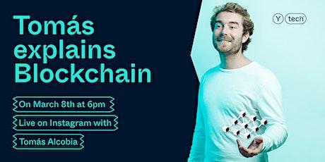 Tomás Explains Blockchain tickets