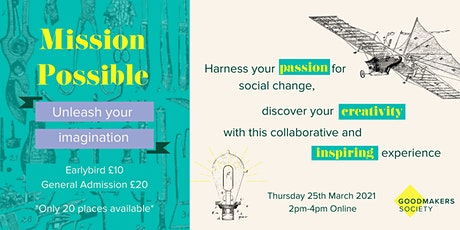 Goodmakers Society - Mission Possible Showcase tickets