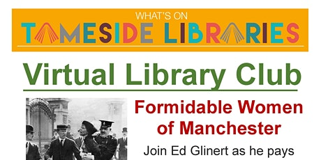 Virtual Library Club - Formidable Women of Manchester tickets