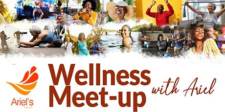 Wellness Meet-Up with Ariel tickets