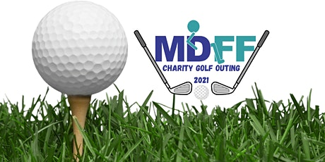 MDFF Charity Golf Outing tickets