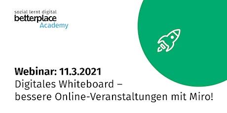 Webinar: Digitales Whiteboard – bessere Online-Veranstaltungen mit Miro! Tickets