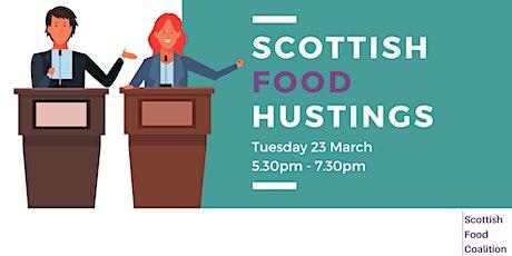 Scottish Food Hustings tickets