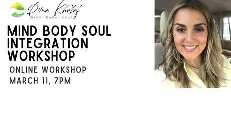 How to Integrate Mind Body Soul tickets
