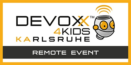 Remote Devoxx4Kids Karlsruhe April 2021 tickets