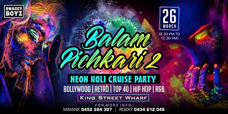 Balam Pichkari  2 -  Neon Holi Cruise Party tickets