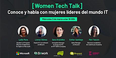 [Women Tech Talk] Conoce y habla con mujeres líderes del mundo IT entradas