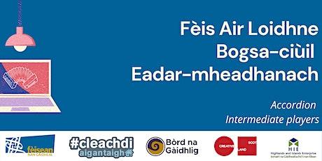 FAL5 - Bogsa-Ciùil // Accordion tickets