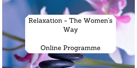 Relaxation - The Women's Way tickets