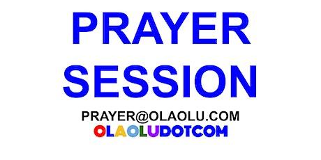 PRAYER SESSION OLAOLUDOTCOM tickets