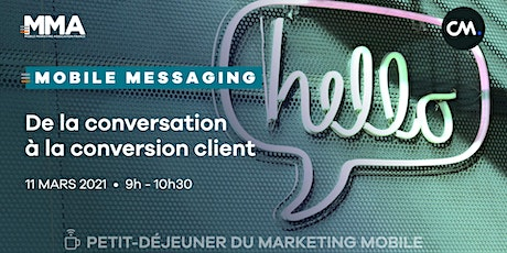 Mobile messaging : de la conversation à la conversion client billets