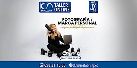 """Taller Online - """"Fotografía y Marca Personal"""" 17Mar entradas"""