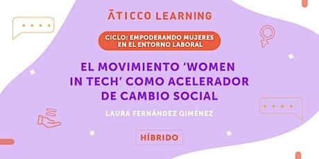 """Aticco Learning: """" El movimiento 'Women in tech' como acelerador de cambio entradas"""