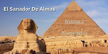El Sanador de Almas III - Bioenergética: Sanación Espirtual boletos