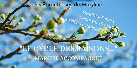 """Randonnée """"Le Cycle des Saisons"""" tickets"""