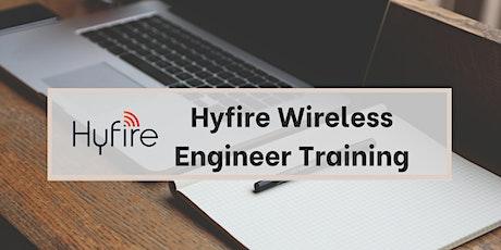 Hyfire Wireless Engineer Training Webinar tickets